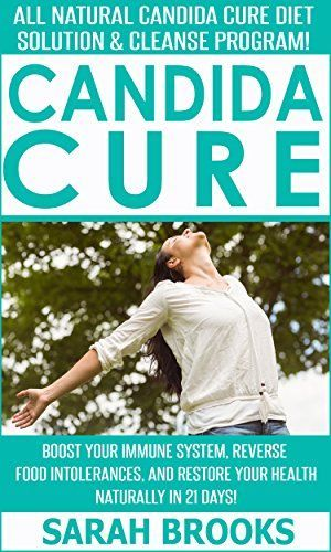 All Natural Candida Cure Diet Solution &amp.