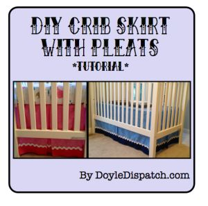 DIY Crib Skirt Tutorial - DoyleDispatch.com