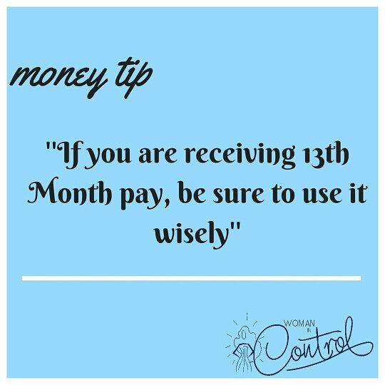 Reposting @woman_in_control: What are you gonna do with your 13th Month Pay? 📌Save? 📌Invest? 📌Pay off debt? 📌Have fun? 📌Donations/Charity? 📌Stock up food stuff for Christmas? 📌Buy gifts for family and friends?  _______________________________________________  We can go on and on about things you could possibly do with the 13th Month Pay but let me just remind you that in all you do, ensure you do not just spend it on something you cannot even remember. A Woman In Control of her…
