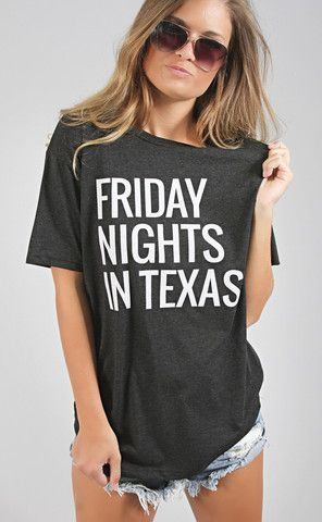 friday nights in texas tee | ShopRiffraff | Affordable Women's Clothing, Shoes, Gifts, Home good
