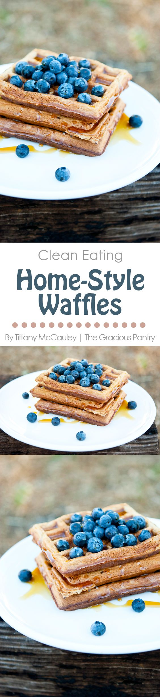 Clean Eating Recipes | Waffle Recipe | Healthy Waffles | Clean Eating Waffles | Homestyle Waffles ~ https://www.thegraciouspantry.com