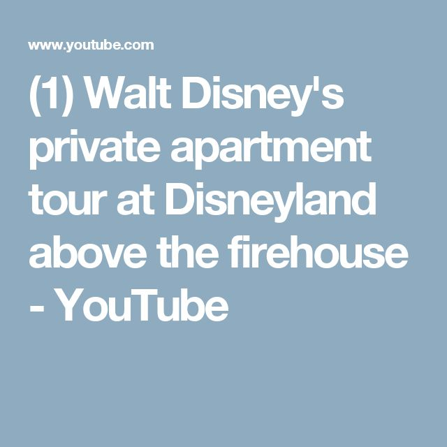 (1) Walt Disney's private apartment tour at Disneyland above the firehouse - YouTube