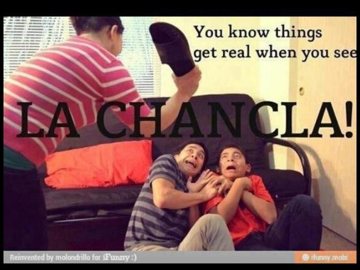 La chancleta!!   I know how it feels!!