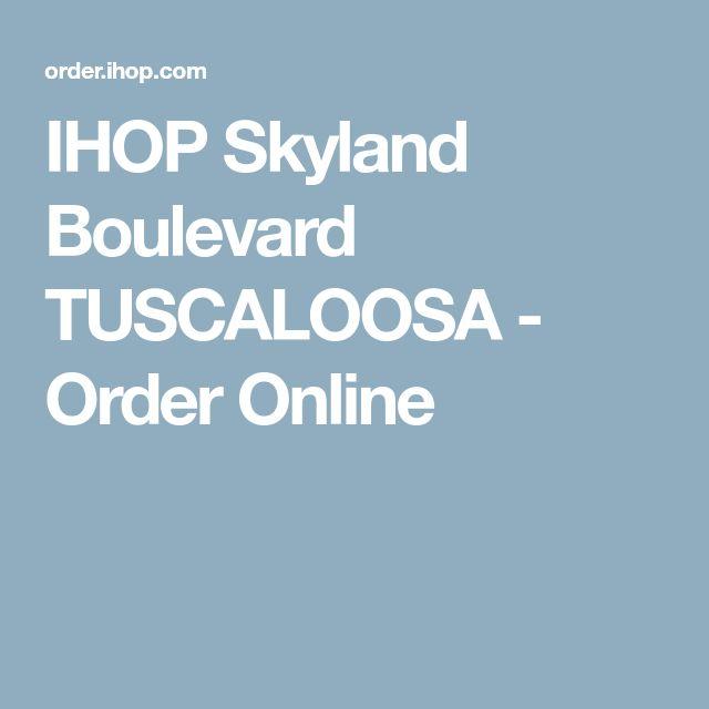 IHOP Skyland Boulevard TUSCALOOSA - Order Online