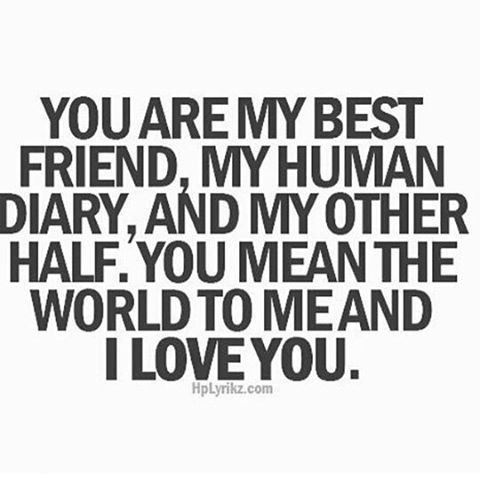 You Mean The World To Me And I Love You love quotes quotes quote i love you best…                                                                                                                                                                                 More