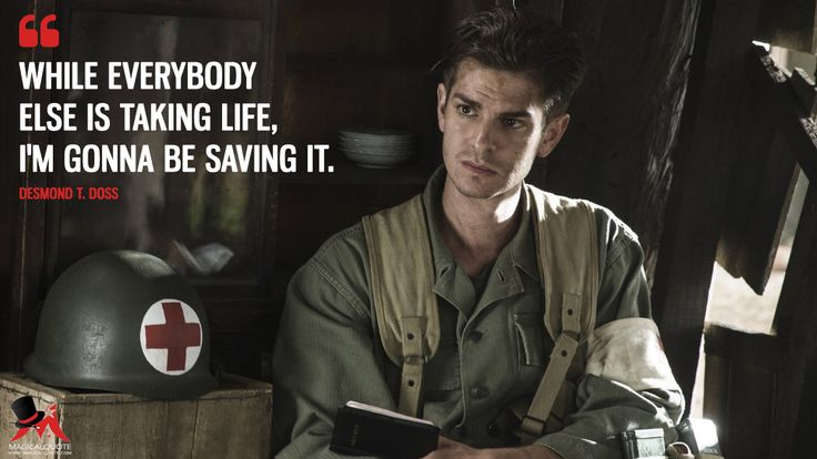 Desmond T. Doss: While everybody else is taking life, I'm gonna be saving it.  More on: https://www.magicalquote.com/movie/hacksaw-ridge/ #DesmondTDoss #HacksawRidge #DesmondDoss #HacksawRidgeQuotes #moviequotes