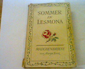 Marga Berck: Sommer in Lesmona.