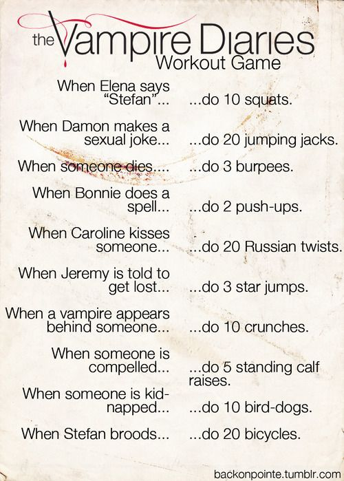 The Vampire Diaries: Workout Game edition! Only repinning for @Ashley Walters Morgan and @Jillian Medford McCormick