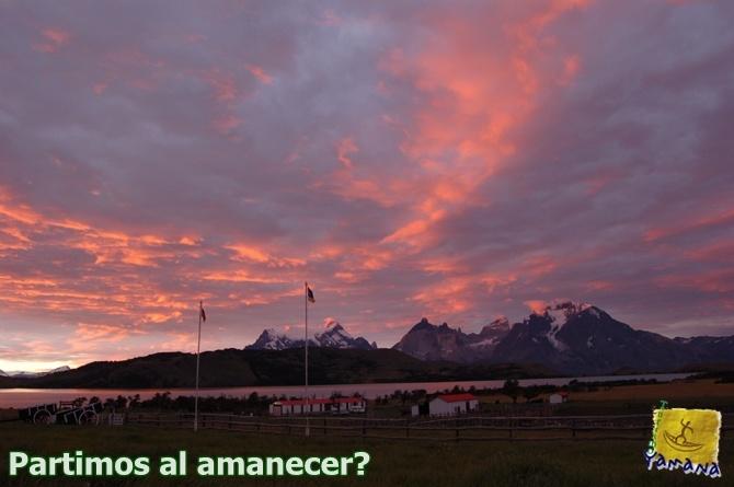 Amanece en Hostería Mirador del Paine, pronto comenzaremos la caminata hacia Sierra Toro