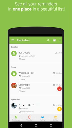 COL Reminder v3.3 build 323 [Donate]   COL Reminder v3.3 build 323 [Donate]Requirements:4.0.3Overview:COL Reminder is a remind-application for your Android phone.   Text Reminder  Telephone Call Reminder  Parkingtime Reminder with Countdown  Birthday Reminder  Location Based Reminder  Dashclock Widget Extension  Google Drive Backup  Available in over 40 Languages !! (english german italian france swedish spanish chinese polish korean hungarian turkish czech slovak ...)  It helps you in…