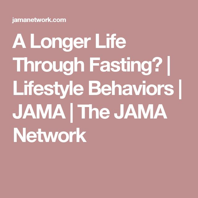 A Longer Life Through Fasting? | Lifestyle Behaviors | JAMA | The JAMA Network