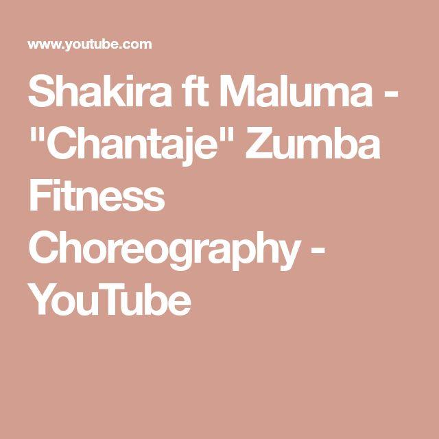 """Shakira ft Maluma - """"Chantaje"""" Zumba Fitness Choreography - YouTube"""