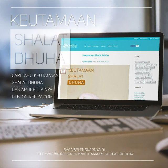 Keutamaan sholat sunah dhuha more : http://www.refiza.com/keutamaan-sholat-dhuha/