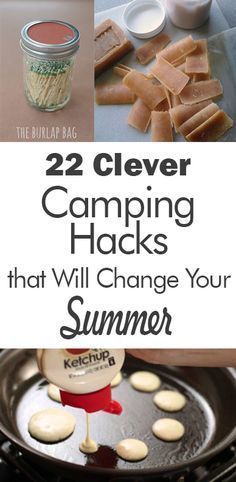 22 Clever Camping Hacks That Will Change Your Summer - 101 Days of Organization