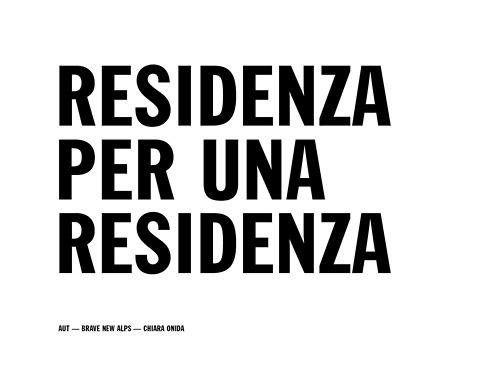 Ha inizio presso l'Opificio delle Idee la residenza del collettivo di designer AUT, in collaborazione con Brave New Alps e Chiara Onida.  Seguite la residenza giorno dopo giorno su http://opificiodelleidee.tumblr.com/