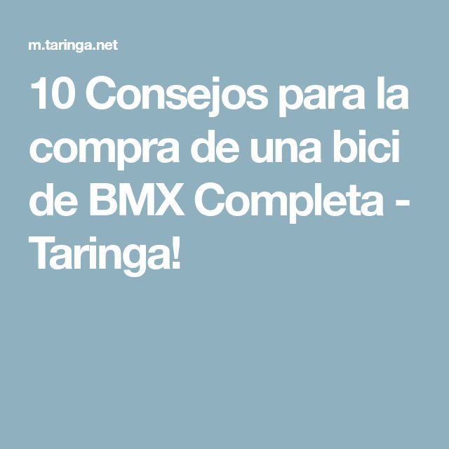 10 Consejos para la compra de una bici de BMX Completa - Taringa!