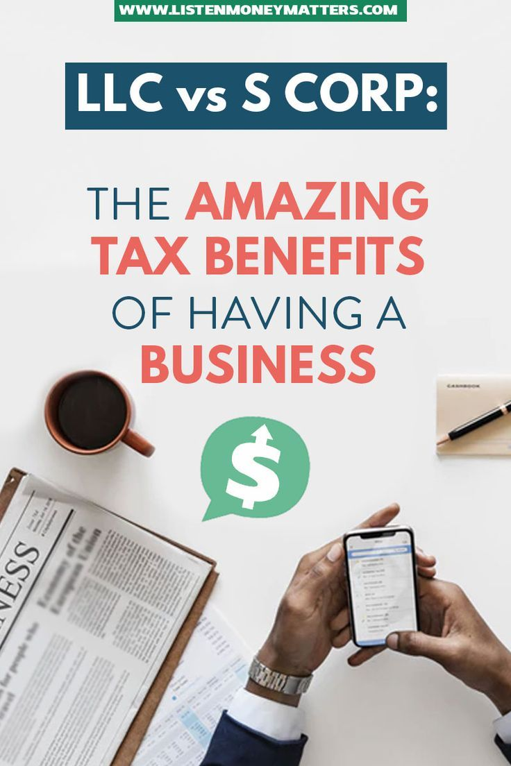 LLC vs S Corporation: The Amazing Tax Benefits Of Having a