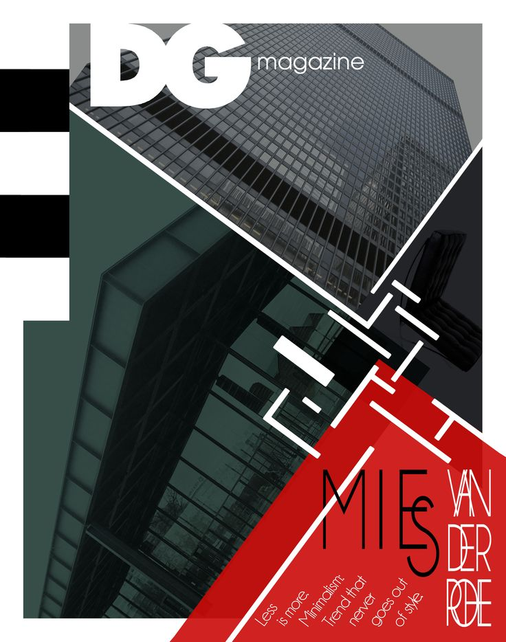 DG Magazine cover design. The theme of my design is german architect Mies van der Rohe, who is one of the godfathers of modern architecture.