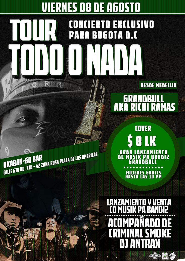 TOUR TODO O NADA - GRANDBULL - CRIMINAL SMOKE - KONG DESIGN