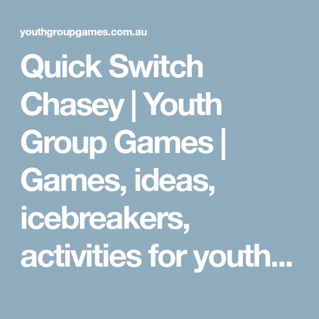 Quick Switch Chasey | Youth Group Games | Games, ideas, icebreakers, activities for youth groups, youth ministry and churches.