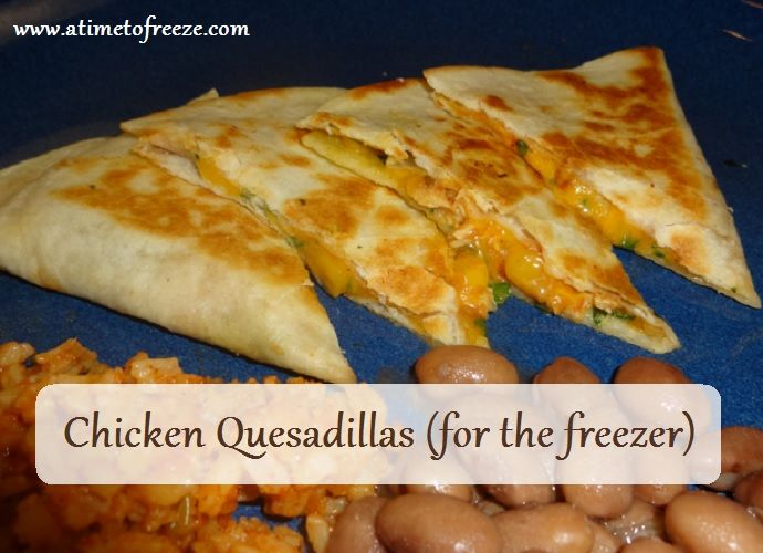 chicken quesadillas, I should makes these for my hubby so I know he will eat when I am not there to cook!