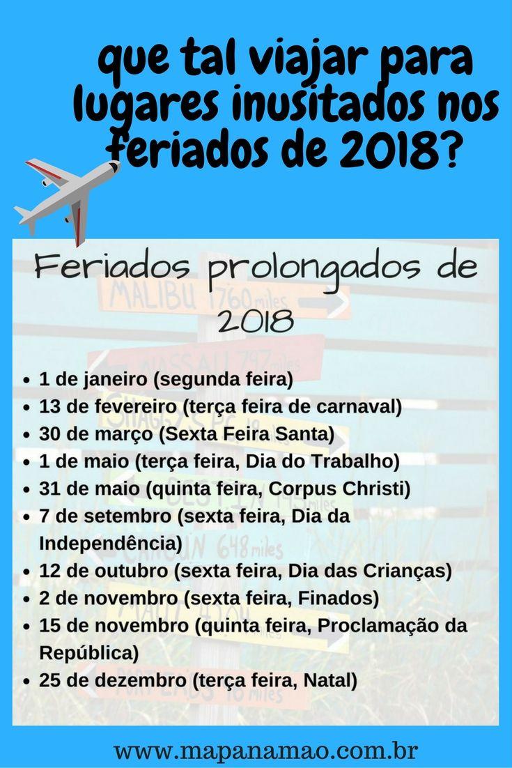 Fizemos uma seleção de lugares diferentes no Brasil para viajar nos feriados de 2018.