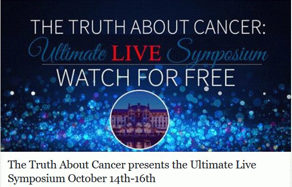 The Truth About Cancer – Ultimate Live Symposium!
