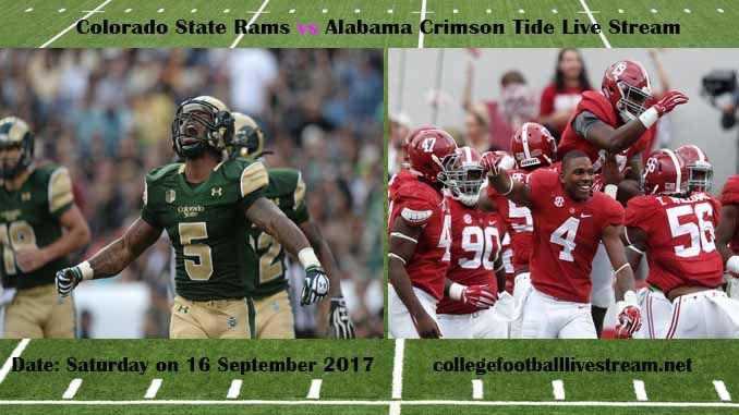 Colorado State Rams vs Alabama Crimson Tide Live Stream Teams: Rams vs Crimson Tide Time: 7:00 PM ET Week-3 Date: Saturday on 16 September 2017 Location: Bryant-Denny Stadium, Tuscaloosa, AL TV: ESPN NETWORK Colorado State Rams vs Alabama Crimson Tide Live Stream Watch College Football Live...