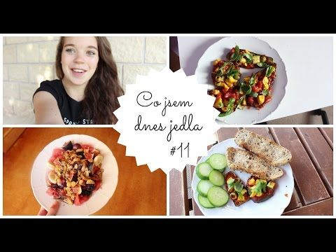 Co jsem dnes jedla #11| What I Eat In A Day - YouTube