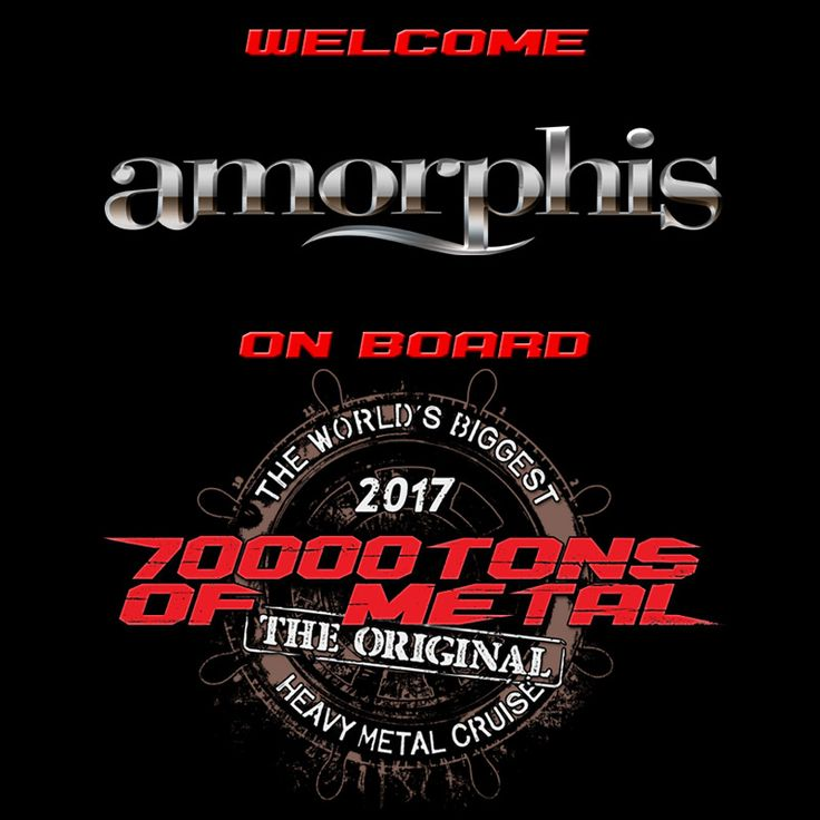 Let's welcome some old friends back on board for Round 7 of The Original, 70000TONS OF METAL, The World's Biggest Heavy Metal Cruise: Give it up for AMORPHIS!