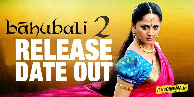 Baahubali 2 Release Date out !  #Baahubali2