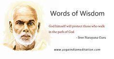 Words of Wisdom: God himself will protect those who walk in the path of God- Sree Narayana Guru #WordsOfWisdom #SreeNarayanaGuru