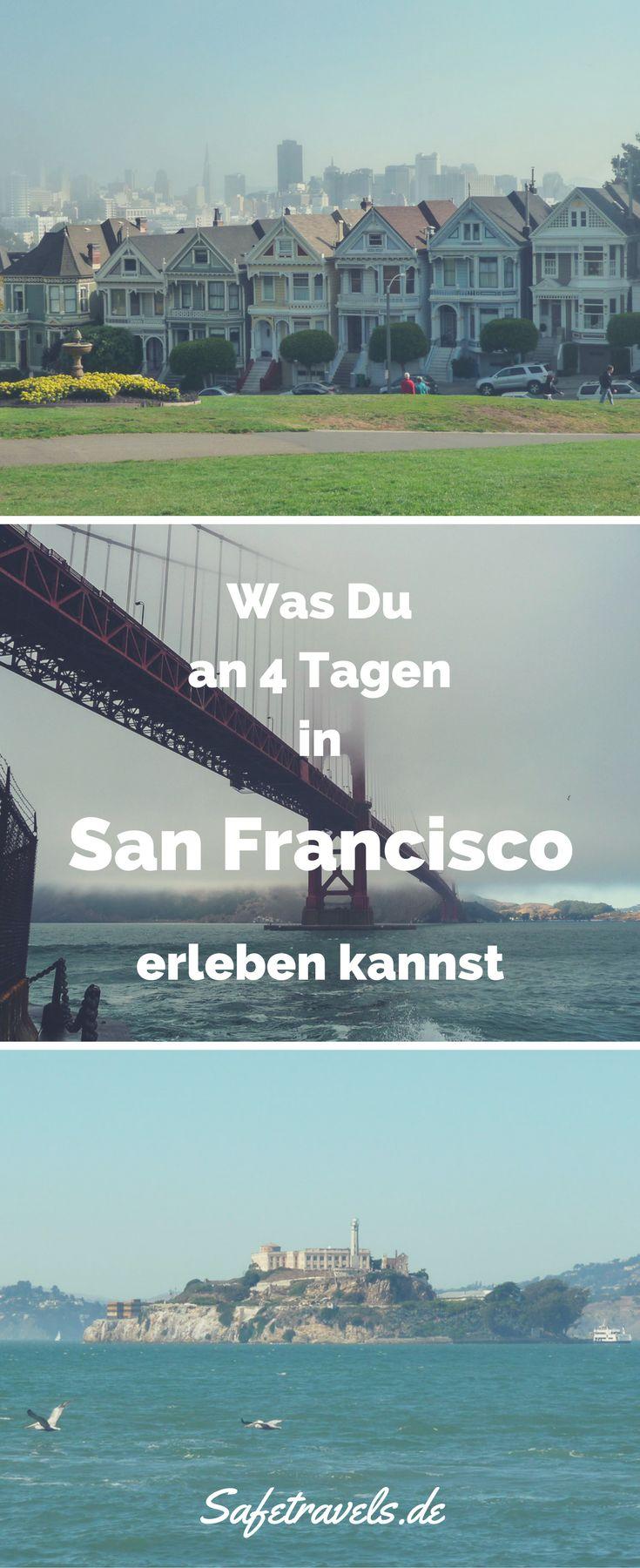 Von Alcatraz bis Union Square – Was Du in 4 Tagen in San Francisco erleben kannst