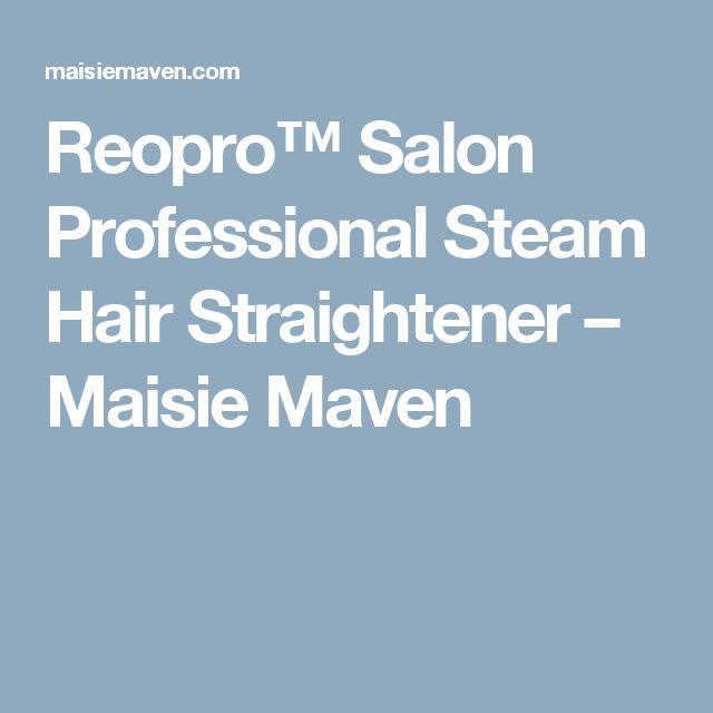 Reopro Salon Professional Steam Hair Straightener Maisie Maven Steam Hair Straightener Hair Steaming Natural Hair Oils