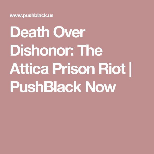 Death Over Dishonor: The Attica Prison Riot | PushBlack Now