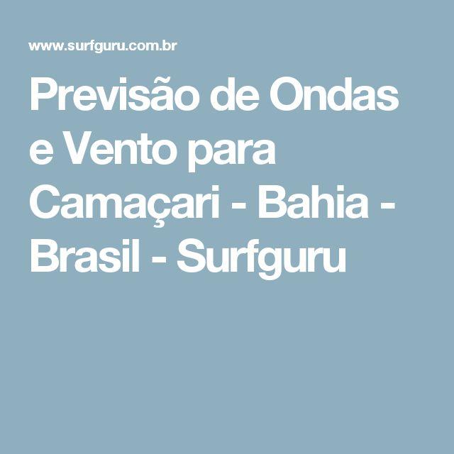 Previsão de Ondas e Vento para Camaçari - Bahia - Brasil - Surfguru