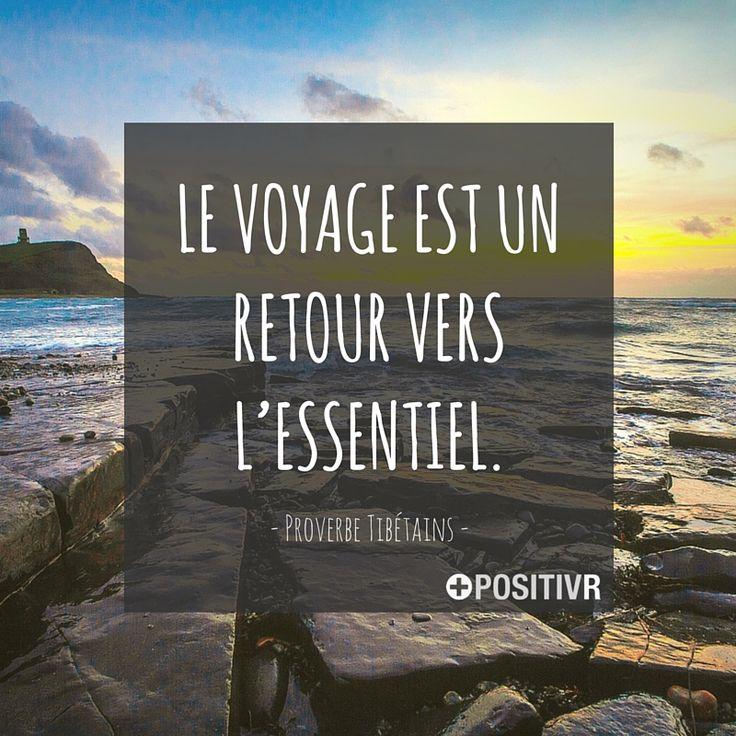 Le voyage est un retour vers l'essentiel. - Proverbe Tibétains #voyage…
