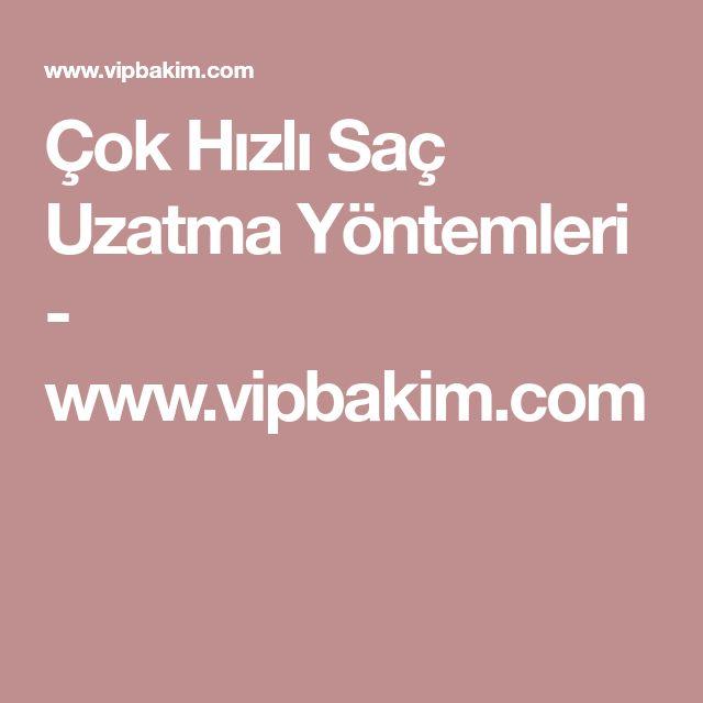 Çok Hızlı Saç Uzatma Yöntemleri - www.vipbakim.com
