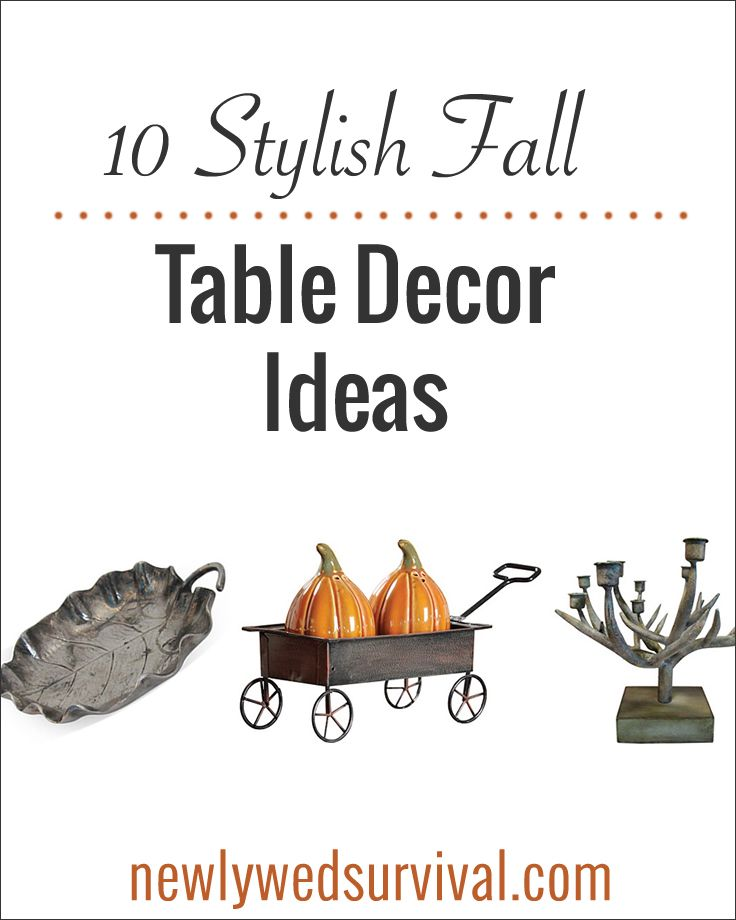 10 Stylish Fall Table Decor Ideas Table Survival