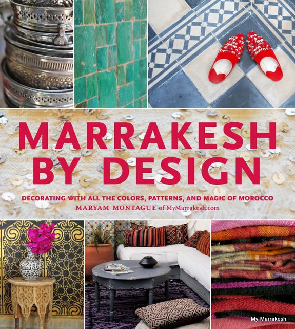 'Marrakesh by Design' by Maryam, of 'My Marrakesh' (and photos by her too!) Always a pleasure visiting her blog... Also enjoy her book...: Worth Reading, Colors Patterns, Marrakesh, Moroccan Design, Books Worth, Design Books, Moroccan Style, Maryam Montagu, New Books