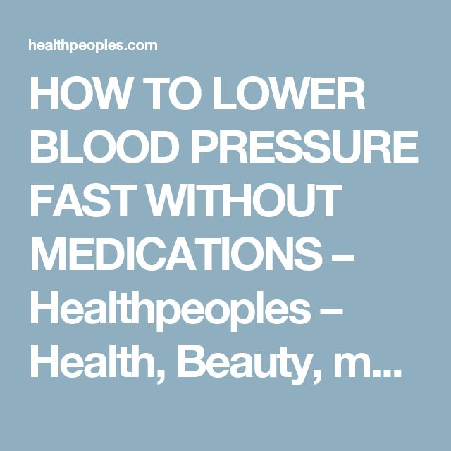 how to get high blood pressure down fast