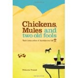 Chickens, Mules and Two Old Fools: Tuck into a slice of Andalucían Life (Paperback)By Victoria Twead