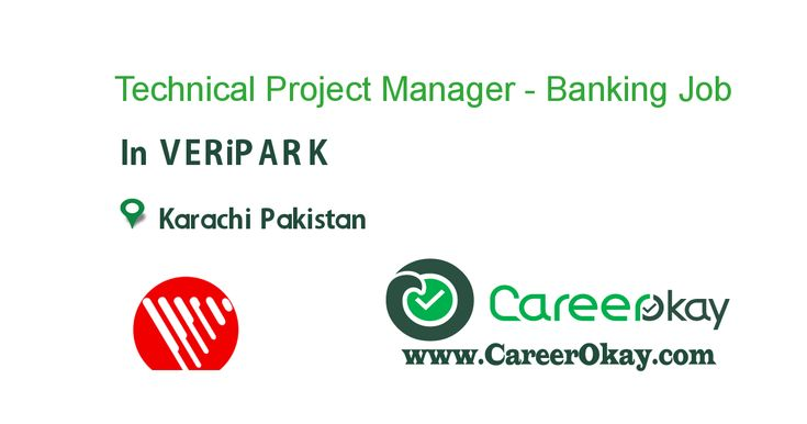 Technical Project Manager  Banking  Jobs In Pakistan
