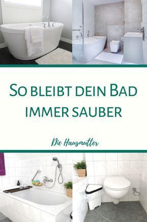 10 Regeln für ein sauberes Badezimmer | Ideen | Badezimmer putzen ...