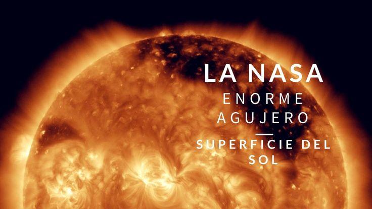 La NASA l Enorme agujero en la superficie del Sol