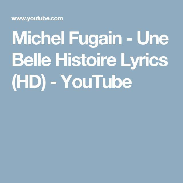Michel Fugain - Une Belle Histoire Lyrics (HD) - YouTube
