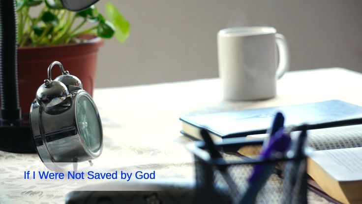 """Gospel Music """"If I Were Not Saved by God"""" (Official Music Video)"""