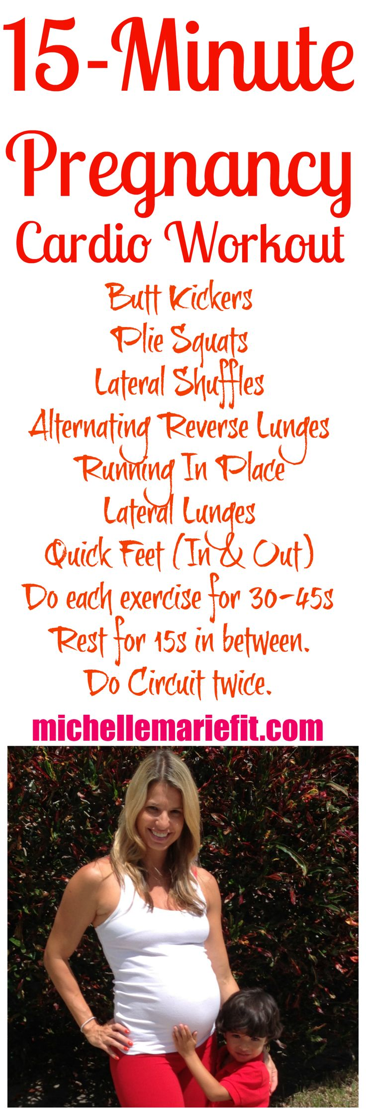 15 Minute Pregnancy Cardio Workout.   Love this pregnancy cardio workout.  The whole thing can be done at home.  She has a 14 day pregnancy workout challenge, I'm totally doing it, this is great.  Here is the link to the pregnancy workout challenge:  http://michellemariefit.com/pregnancy-workout-challenge-14-day-jumpstart/
