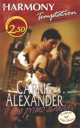 Il mio primo scandalo (My front page scandal) - 2007 - Carrie Alexander
