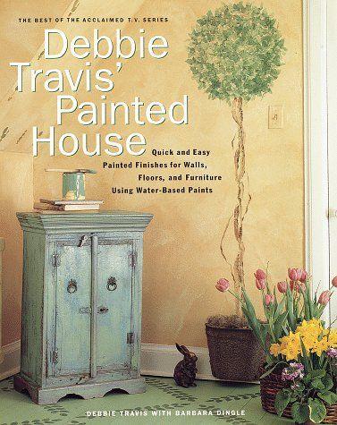 Debbie Travis' Painted House by Debbie Travis